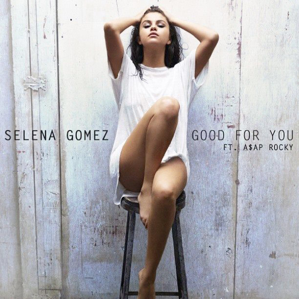 selena gomez - good for you albümü