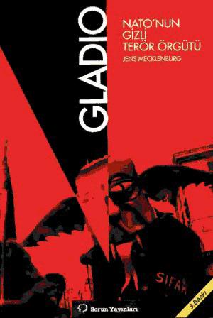 Gladio dünyayı yneten gizli örgüt