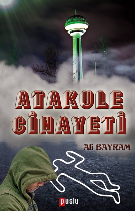 Atakule CinayetiPolisiye Yazar Ali Bayram tarafından kaleme alınmış. Gerçek cinayet dosyasından yola çıkılarak yazılan bir polisiye romandır.