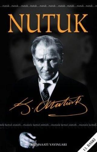 Mustafa Kemal Atatürk / Büyük Nutuk