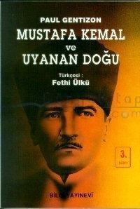 Paul Gentizonun Mustafa Kemal ve Uyanan Doğu İsimli Kitabı