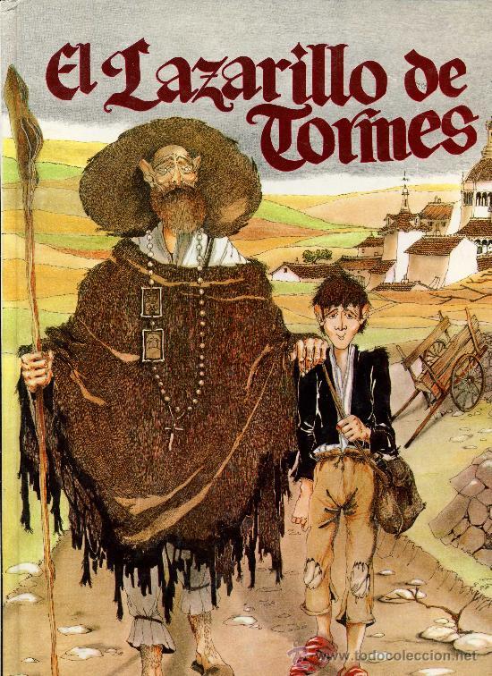 İlk Pikaresk Roman : Lazarillo de Tormes (Tormesli Lazarillo)