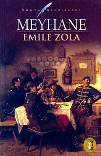 Emile Zola - Meyhane (Özet) Paris'in arka sokaklarında yaşayan eğitimsiz işçi ailesinin çöküşünü gözler önüne seriyor. Kendi başına ayakta durmak isterken hep sığınma ve daha rahat yaşama umuduyla yanlış adımlar atan bir kadın ve geleceği düşünmeden hatta kendi emeğine sahip çıkmadan yaşayan erkekler.