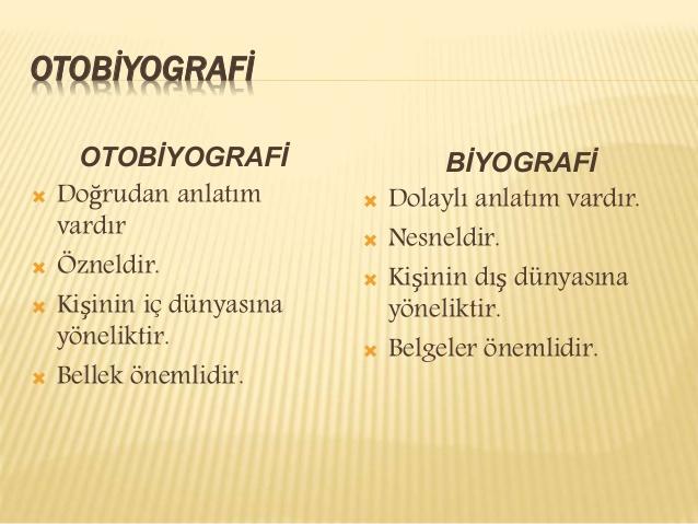 Otobiyografi Nedir