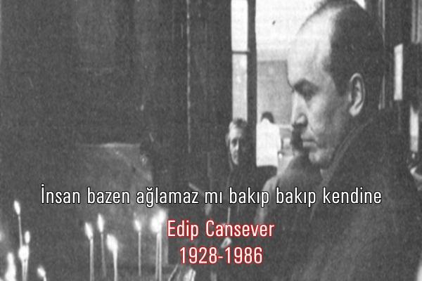 Edip Cansever Resimli Sözleri