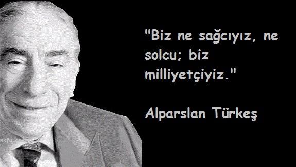 Alparslar Türkeş Sözleri