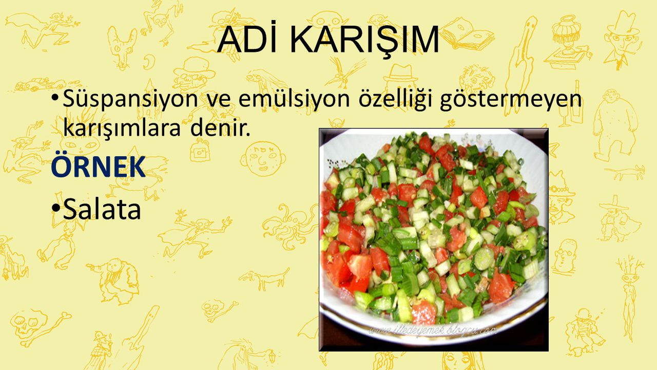 Adi karışım örneği: salata
