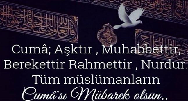 Cuma aşktır, muhabbettir, berekettir, rahmettir, nurdur. Tüm müslümanların cumasımübarek olsun.