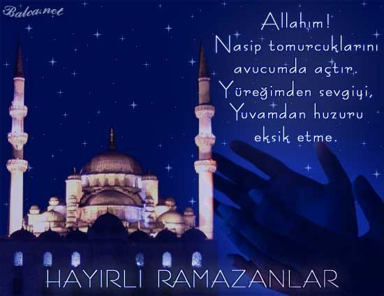 Allahım nasip tomurcuklarını avucumda açtır. Yüreğimde sevgiyi, yuvamda huzuru eksik etme. Hayırlı ramazanlar