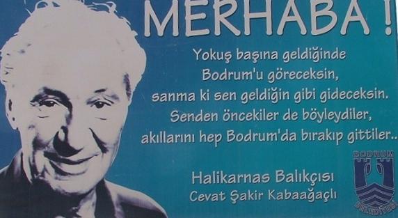Merhaba Cevat Şakir Kabaağaçlı (Halikarnas Balıkçısı)