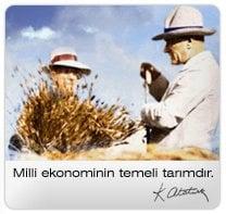 Atatürkün Tarım Hakkındaki Düşünceleri