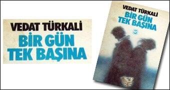 Vedat Türkali Bir Gün Tek Başına Özeti